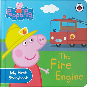 Peppa Pig : The Fire Engine (My First Storybook)