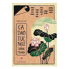 Ca Dao, Tục Ngữ Bằng Tranh (Tái Bản 2019)