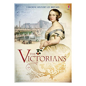 Usborne History of Britain: The Victorians