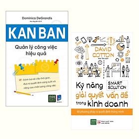 Combo (2 Cuôn): Kanban - Quản Lý Công Việc Hiệu Quả + Kỹ Năng Giải Quyết Vấn Đề Trong Kinh Doanh