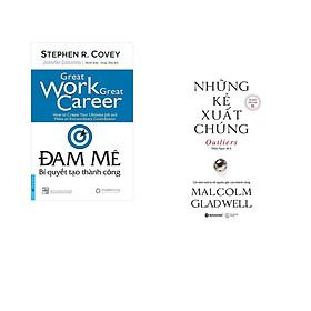 Combo 2 cuốn sách: Đam Mê - Bí Quyết Tạo Thành Công + Những Kẻ Xuất Chúng