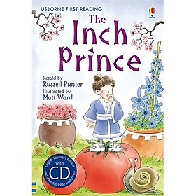 Usborne First Reading: The Inch Prince (Hardback with CD - English Learner's Edition and downloadable worksheets)