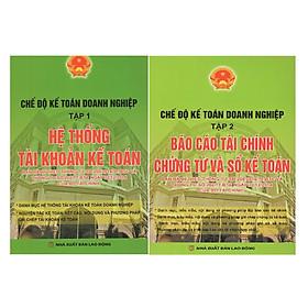 Combo Bộ Sách Chế Độ Kế Toán Doanh Nghiệp Tập 1 + Tập 2 (Theo Thông Tư 200 và thông tư 202 của Bộ Tài Chính)