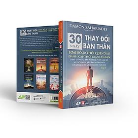 Sách 30 Ngày Thay Đổi Bản Thân - Loại Bỏ 30 Thói Quen Xấu Đánh Cắp Thời Gian Của Bạn - Tập 1