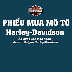 Phiếu mua xe Mô Tô Central Saigon Harley-Davidson