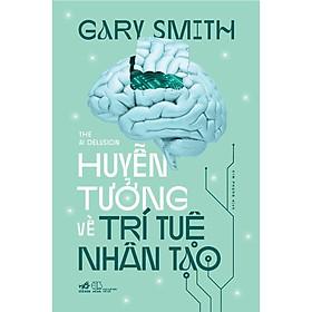 Sách - Huyễn tưởng về trí tuệ nhân tạo