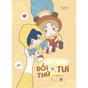 Sách - Tui ship đối thủ x tui (tặng kèm bookmark)