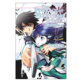 The Irregular At Magic High School, Volume 02: Enrollment Arc II (Light Novel)