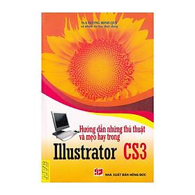 Hướng Dẫn Những Thủ Thuật Và Mẹo Hay Trong Illustrator CS3
