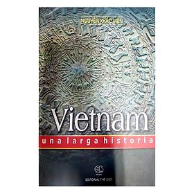 Lịch Sử Việt Nam (Tiếng Tây Ban Nha) - Vietnam Unalarga History