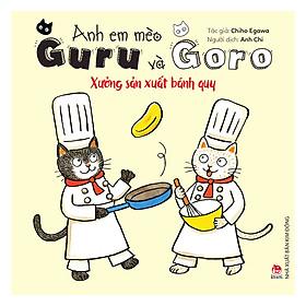 Anh Em Mèo Guru Và Goro: Xưởng Sản Xuất Bánh Quy