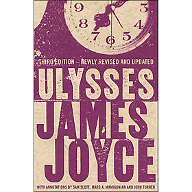 Evergreens: Ulysses - Annotated Edition (Third Edition - Newly Revised and Updated)