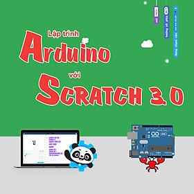 Khóa học Ứng dụng & lập trình Arduino với Scratch 3.0