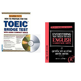 Combo 2 cuốn sách: Toeic Bridge Test (kèm 2CD) + Everything You Need To Ace English Language Arts – Quyển Vở Ai Cũng Muốn Mượn