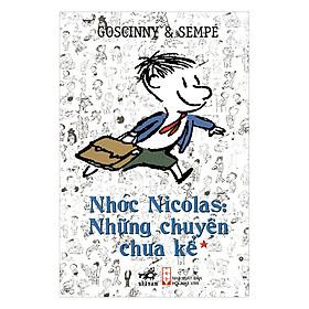 Nhóc Nicolas: Những Chuyện Chưa Kể - Tập 1 (Tái Bản 2017)