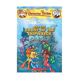 Thea Stilton #3: Thea Stilton & The Ghost Of Shipwreck