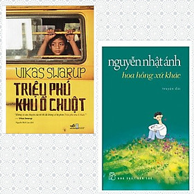 Combo 2 cuốn sách bán chạy: Nguyễn Nhật Ánh-Hoa Hồng Xứ Khác + Triệu Phú Khu Ổ Chuột + Bookmark xinh xắn(Top tác phẩm hay)