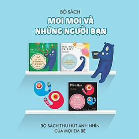 Combo 3 cuốn truyện tranh Ehon Nhật Bản - Moi Moi, Moi Moi và Kiri, Úm ba la - Dành cho trẻ 0-2 tuổi