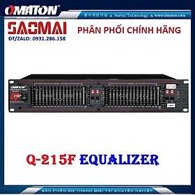 Lọc xì EQ Equalizer OMATON Q215F Chuyên Nghiệp - Hàng chính hãng