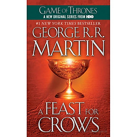 A Song Of Ice And Fire 4: A Feast For Crows