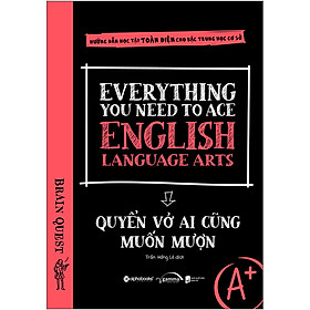 Everything You Need To Ace English Language Arts – Quyển Vở Ai Cũng Muốn Mượn