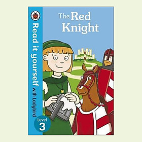 The Red Knight - Read it Yourself with Ladybird : Level 3