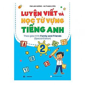 Luyện Viết Và Học Từ Vựng Tiếng Anh Lớp 2