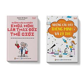 Sách - combo 2 cuốn Những câu chuyện khoa học Những câu hỏi thông minh lý thú