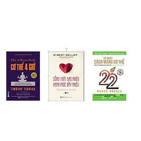 combo 3 cuốn sách về sức khỏe (  22 ngày cách mạng cơ thể + cơ thể 4 giờ + sông thật bao nhiêu hạnh phúc bấy nhiêu ) DL