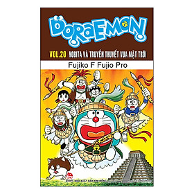 Doraemon - Nobita Và Truyền Thuyết Vua Mặt Trời - Tập 20 (Tái Bản)