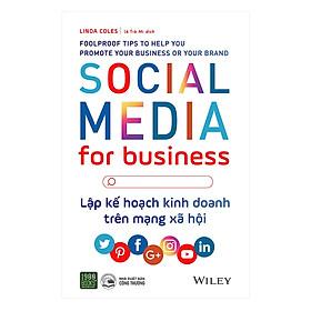 Lập Kế Hoạch Kinh Doanh Trên Mạng Xã Hội - Social Media For Business (Tặng Notebook tự thiết kế)