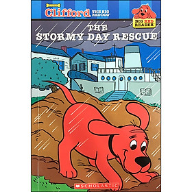 Clifford Big Red Reader: The Stormy Day Rescue (New)