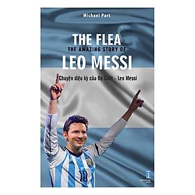 Chuyện Diệu Kỳ Của Bọ Chét - Leo Messi