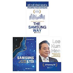 Combo 03 Cuốn Sách Hay Nhất Về Samsung: Samsung & Tôi: Lựa Chọn Và Thay Đổi + Lee Kun Hee - Những Lựa Chọn Chiến Lược Và Kỳ Tích Samsung + Đế Chế Công Nghệ & Phương Thức Samsung