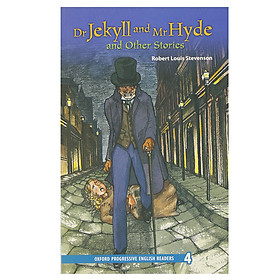 Oxford Progressive English Readers 4: Dr Jekyll and Mr Hyde and Other Stories