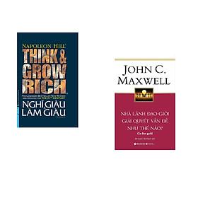 Combo 2 cuốn sách: Nghĩ Giàu và Làm Giàu (Bìa cứng) + Nhà lãnh đạo giỏi giải quyết vấn đề như thế nào?