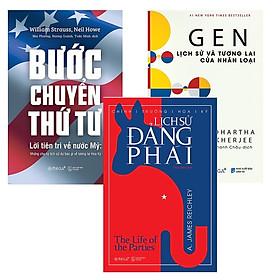 Combo Sách : Bước Chuyển Thứ Tư + GEN: Lịch Sử Và Tương Lai Của Nhân Loại + Lịch Sử Đảng Phái
