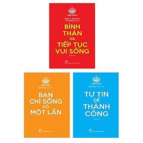 Bộ Sách Keep Calm: Bạn Chỉ Sống Có Một Lần + Tự Tin Để Thành Công + Bình Thản Và Tiếp Tục Vui Sống (Bộ 3 Cuốn)
