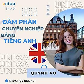 Khóa học NGOẠI NGỮ- Đàm phán chuyên nghiệp bằng Tiếng Anh -[UNICA.VN