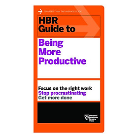 Harvard Business Review Guide To Being More Productive