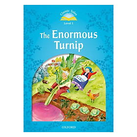 Classic Tales, Second Edition 1: The Enormous Turnip