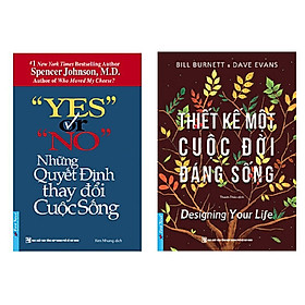 Combo 2 cuốn: Yes Or No - Những Quyết Định Thay Đổi Cuộc Sống  + Thiết Kế Một Cuộc Đời Đáng Sống