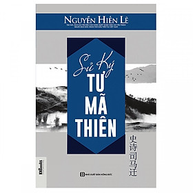 Sử Ký Tư Mã Thiên - Nguyễn Hiến Lê (tặng kèm bookmark)