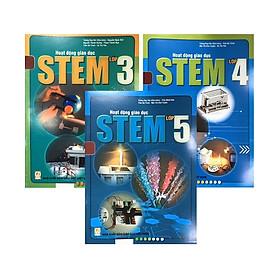 Hoạt động Giáo Dục STEM lớp 3,4,5
