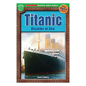 Scholastic Discover More Reader Lvl 3: Titanic