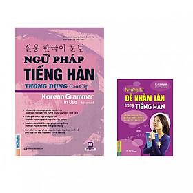 Ngữ Pháp Tiếng Hàn Thông Dụng Cao Cấp - Tặng Cuốn Những Từ Dễ Nhầm Lẫn Trong Tiếng Hàn