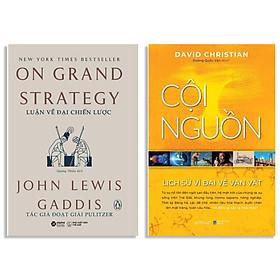 Combo Sách : Luận Về Đại Chiến Lược + Cội Nguồn - Lịch Sử Vĩ Đại Về Vạn Vật