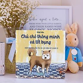 Sách Thiếu Nhi - Truyện Tranh Chú chó thông minh và tốt bụng