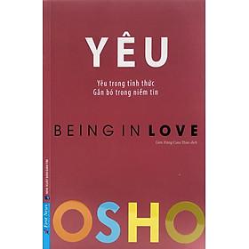 OSHO - Yêu - Being In Love
