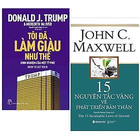Combo 2 Cuốn :D.Trump - Tôi Đã Làm Giàu Như Thế + 15 Nguyên Tắc Vàng Về Phát Triển Bản Thân ( Hai Cuốn Sách Góp Phần Giúp Bạn Thành Công )